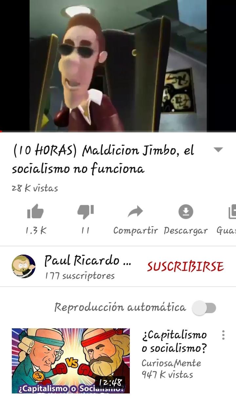 Maldición Jimbo,el saocialismo no funciona - meme