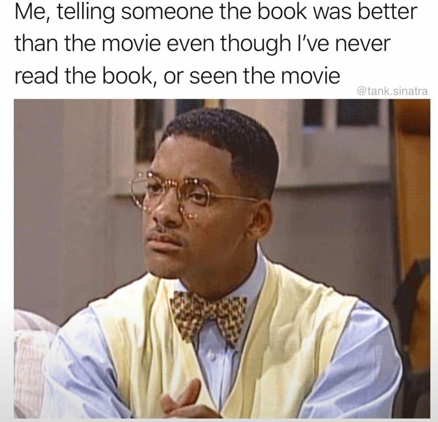Yes I'm something of an intellect myself - meme