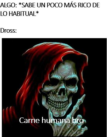 Dross, - meme