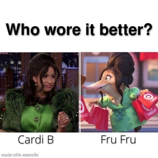 Who wore it better? Cardi B vs Fru Fru - meme