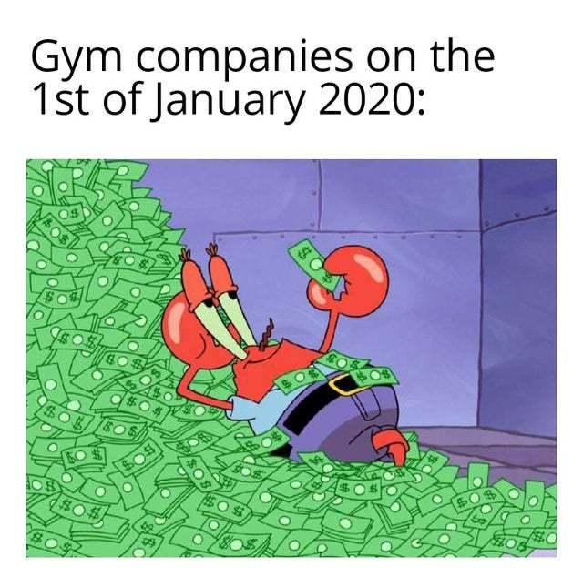 Gym companies on the 1st of January 2020 - meme