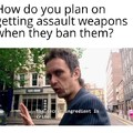Go ahead & ban em. I'm ready for Al Capone 2.0