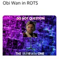 Do not question the bold one