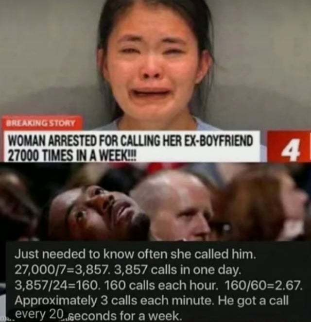 Woman arrested for calling her ex-boyfriend 27000 times a week - meme