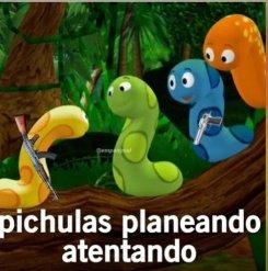 PICHULAS PLANEANDO ATENTADO - meme