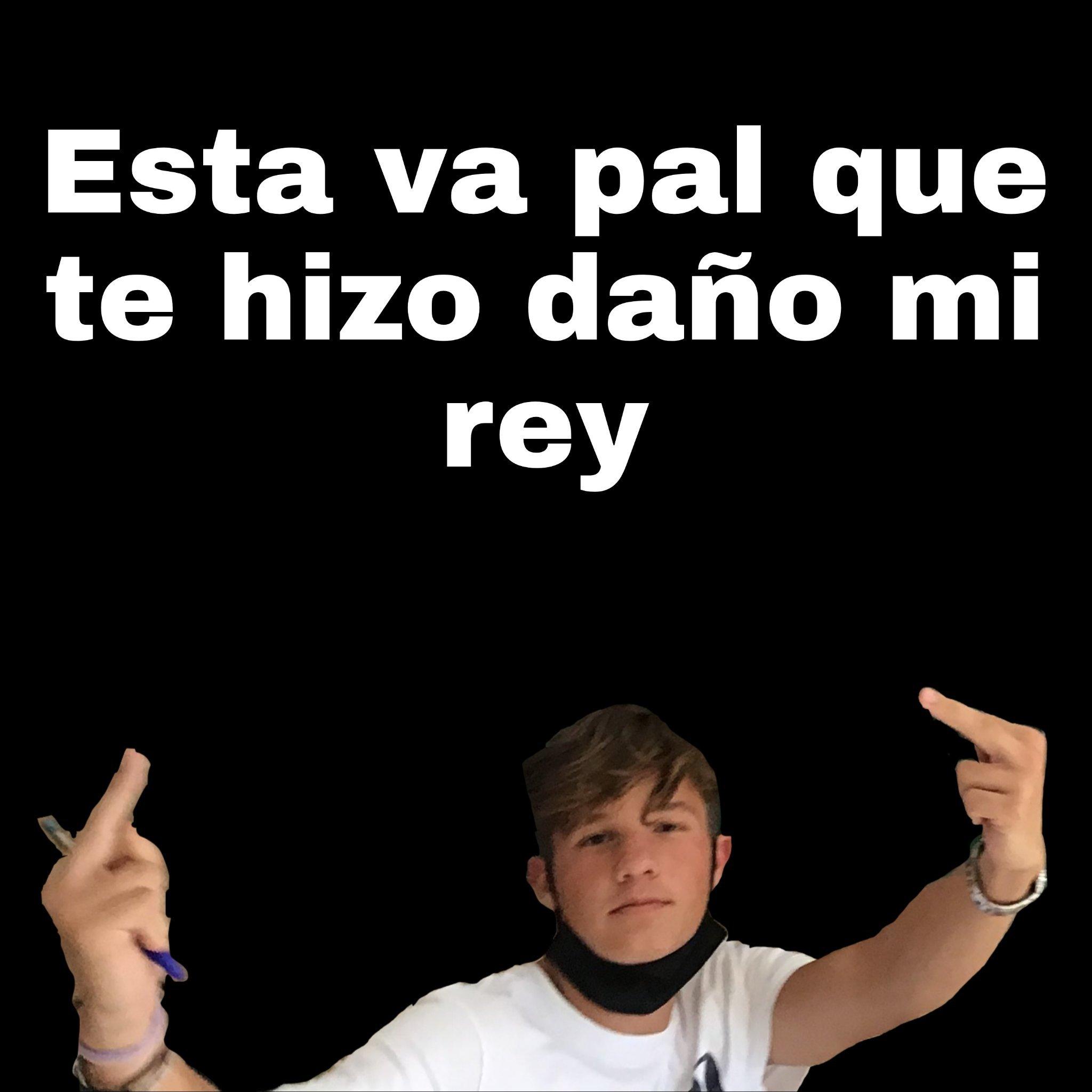 Mi Rey - meme