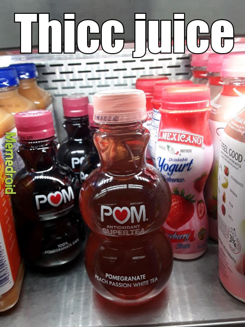 If you've drinkened, you will be THICCENED - meme