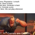 GAMES ARE GAMES