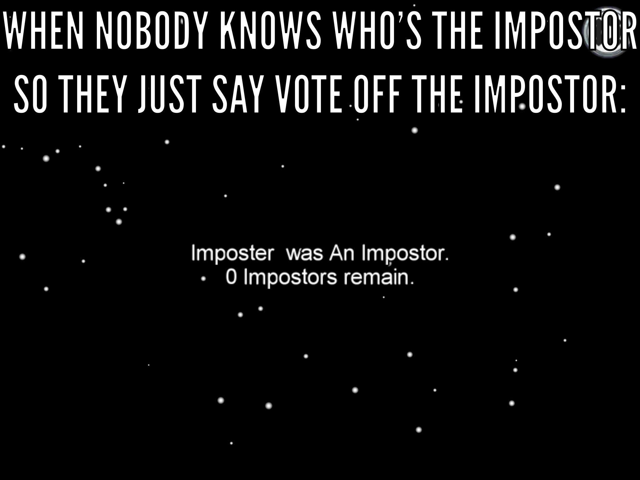 impostor was an imposter meme