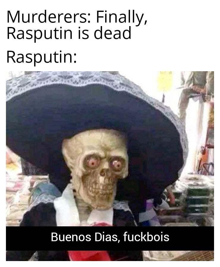 I fucked the Tsarina - meme