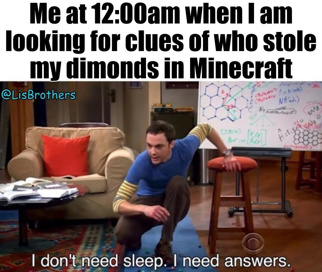 I need answers! - meme