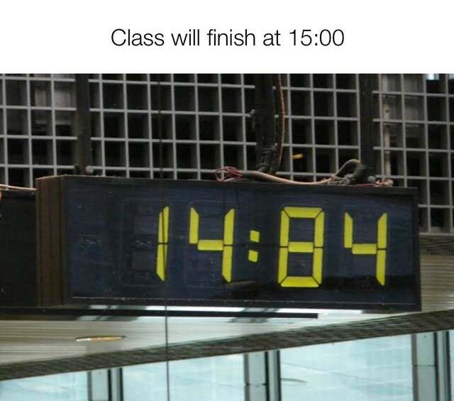 Class will finish at 15:00 - meme