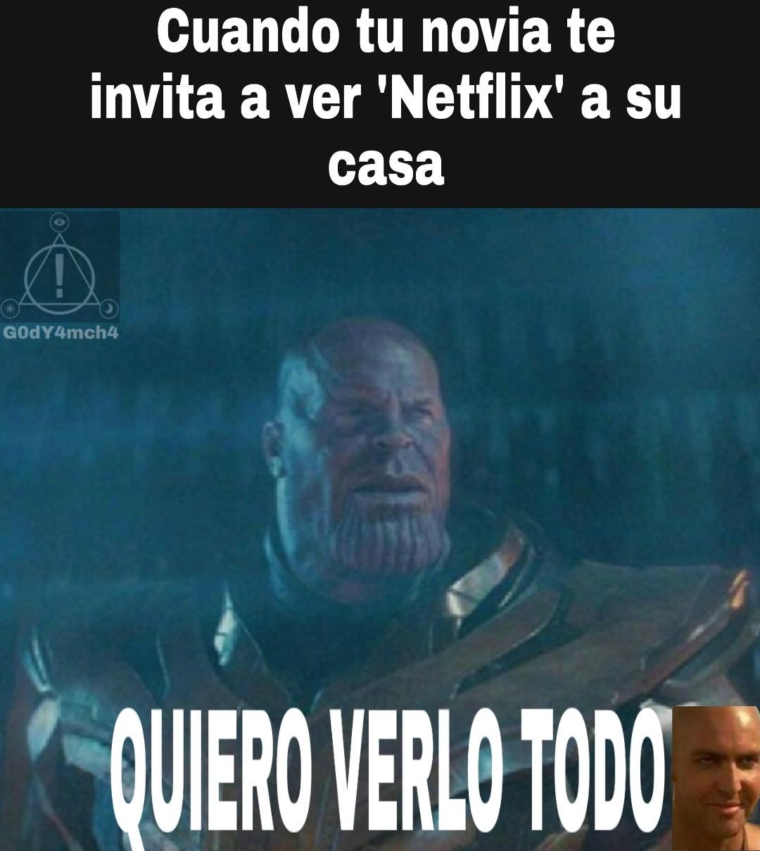 Ajá... Netflix... - meme