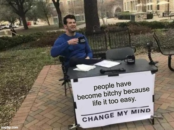 can't change my mind - meme