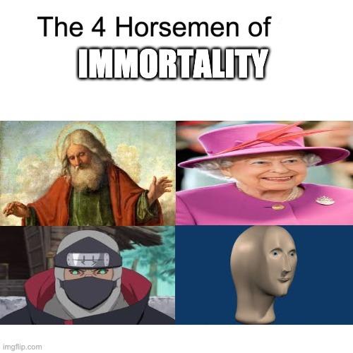 He will NEVER die - meme