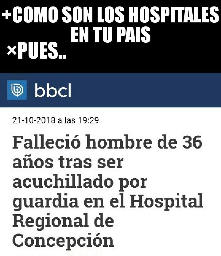 Chile un pais de buena gente - meme