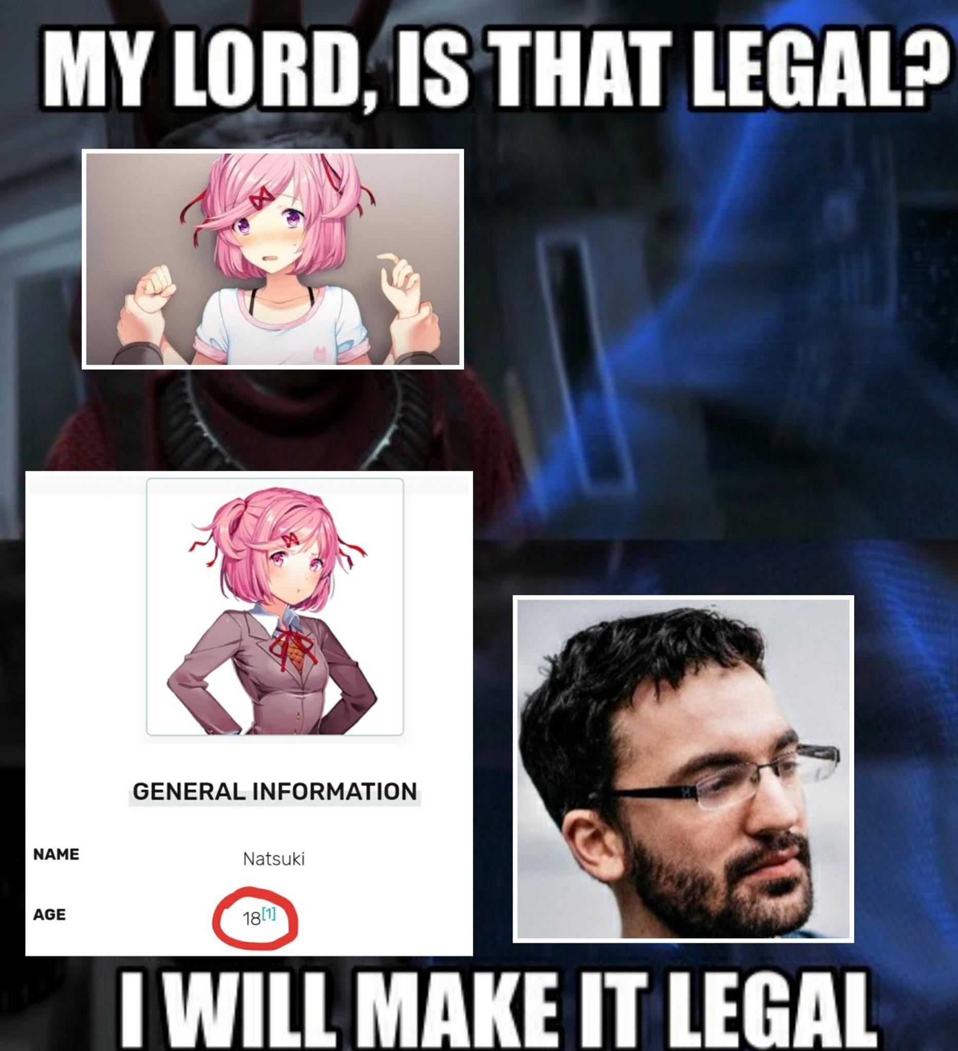 THE FUCK SHE'S LEGAL? - meme