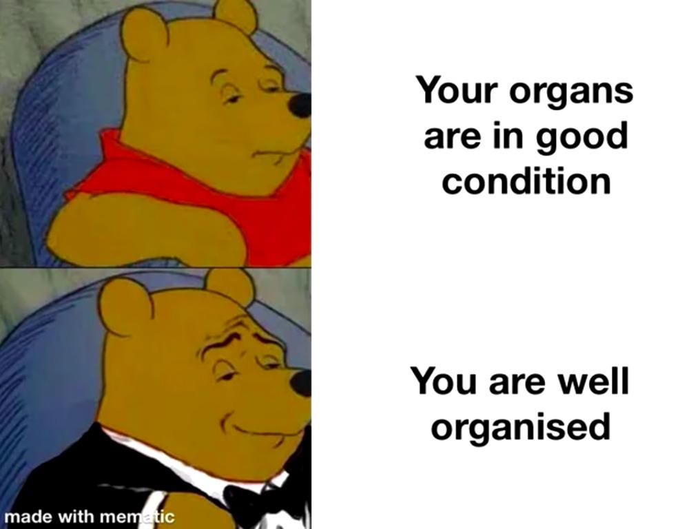 I will never donate organs - meme