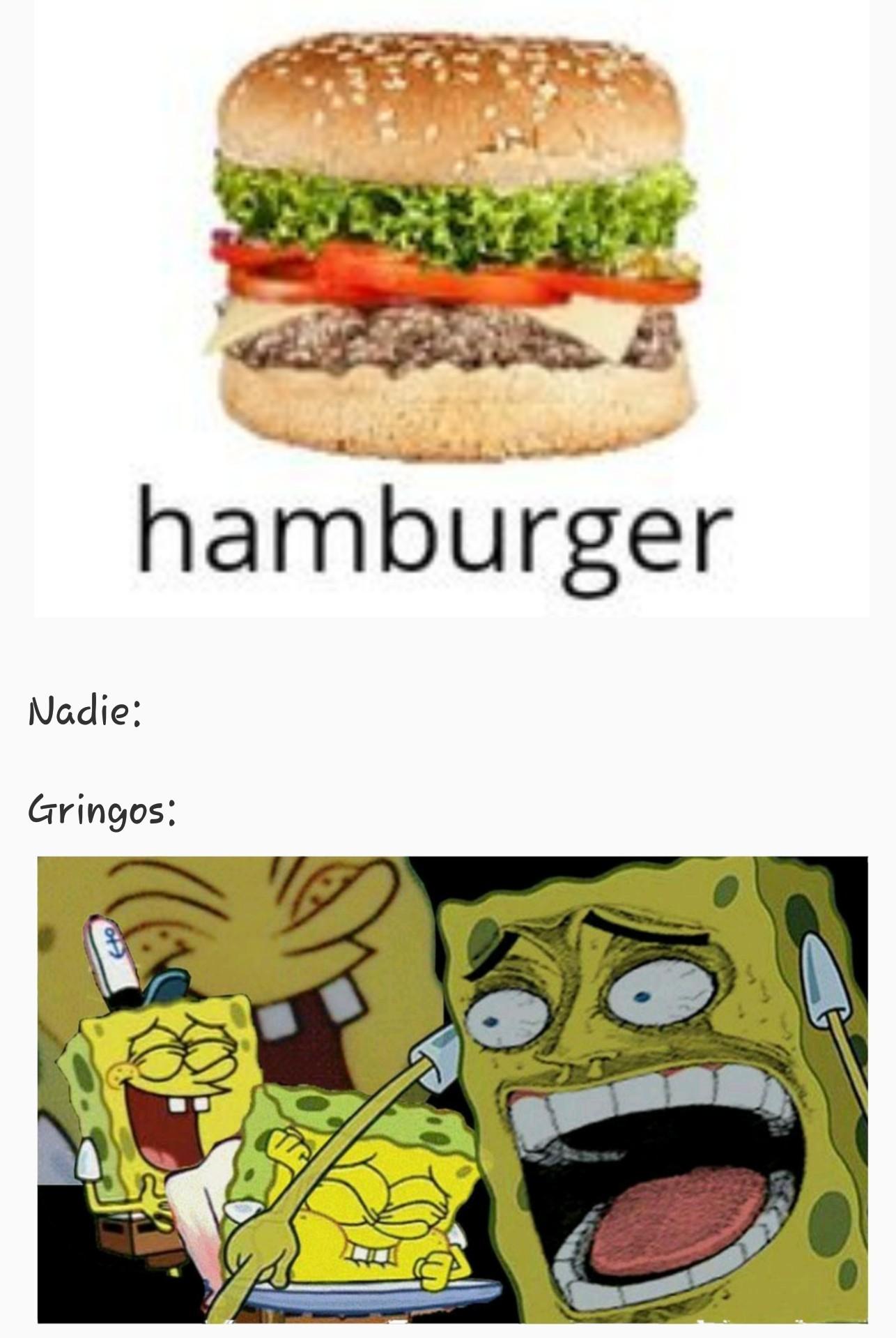 Tipico de los gringos - meme