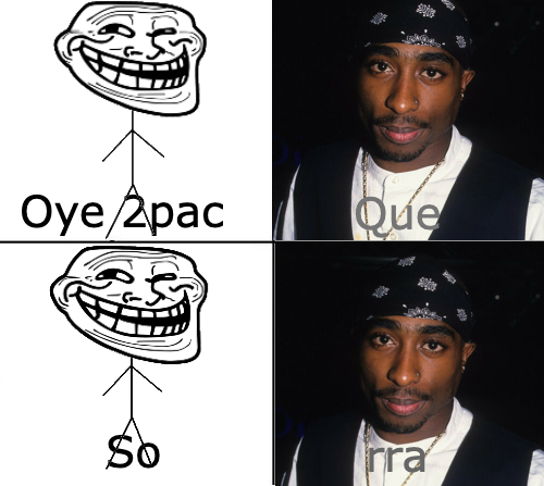 Troleador 2pac - meme