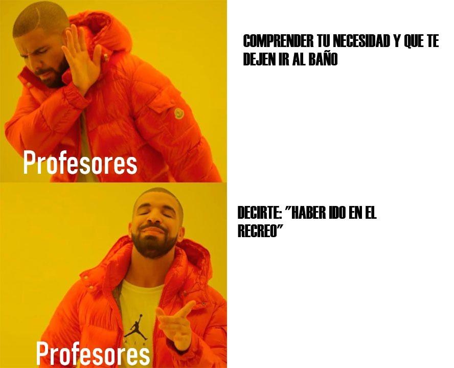 ODIO A ESTOS PROFES - meme