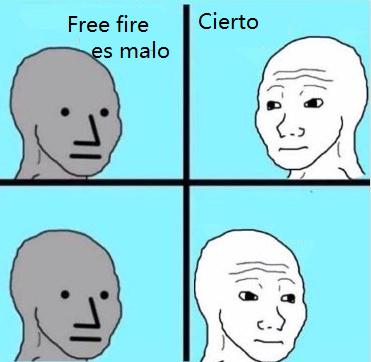 Free fire es malo :¬| - meme