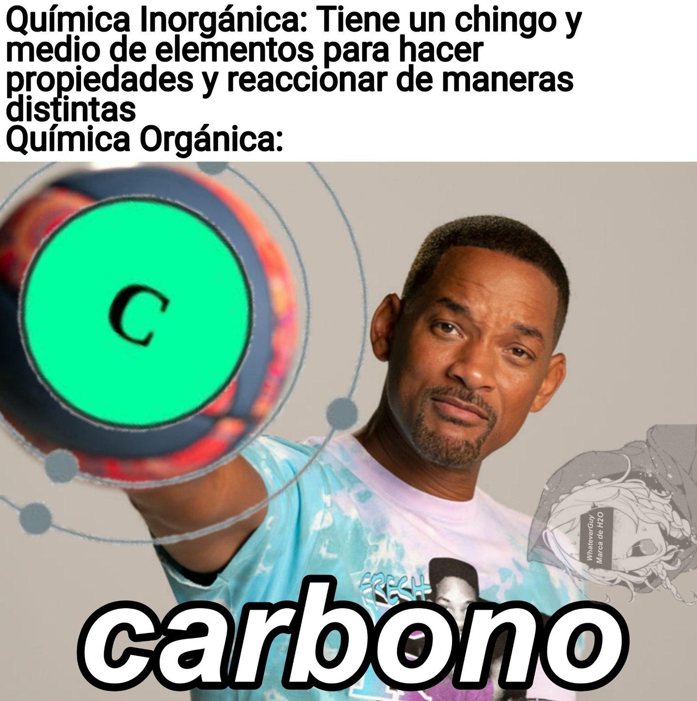 Si tu carbono no tiene 4 enlaces exactos, te cago a palos - meme