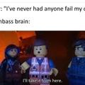 Nobody:              me: