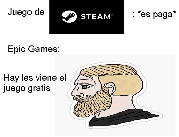 Literal Epic Games pone todo gratis - meme