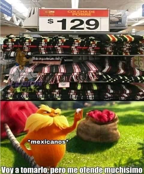 soy mexicano y tengo 2 de esas :v - meme