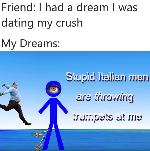 Stupid Italian men - meme
