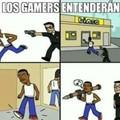 Solo los gamers entenderan
