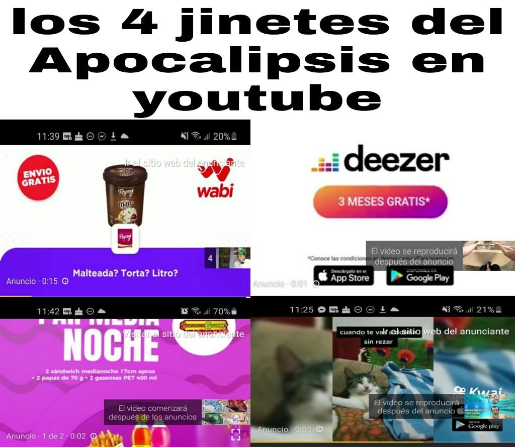 Pinche YouTube y sus anuncios - meme