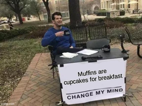 Muffins? - meme