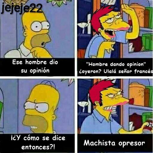 Machirulo opresor :v - meme