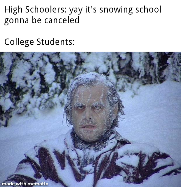 Can't wait till college - meme