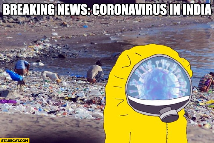 hey corona stay away from indians, they're unhealthy. - meme