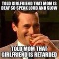 I'm retarded