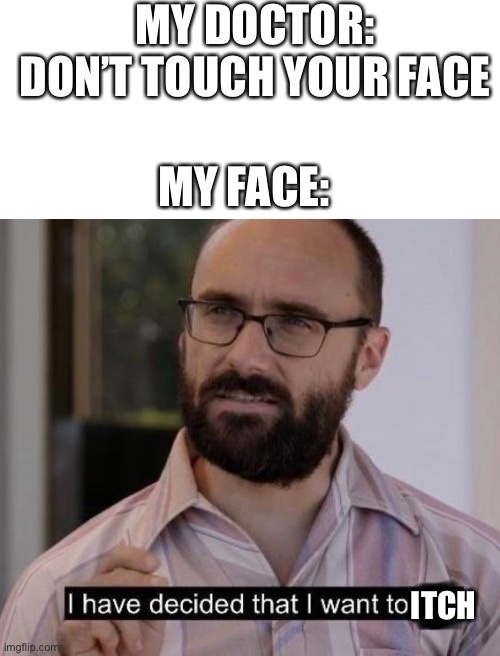itchy face - meme