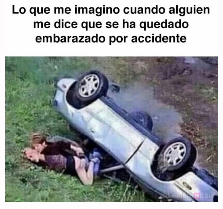 embarazo por accidente - meme
