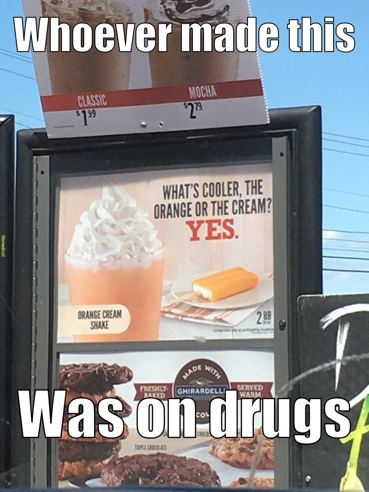 I saw this at Arby's... - meme