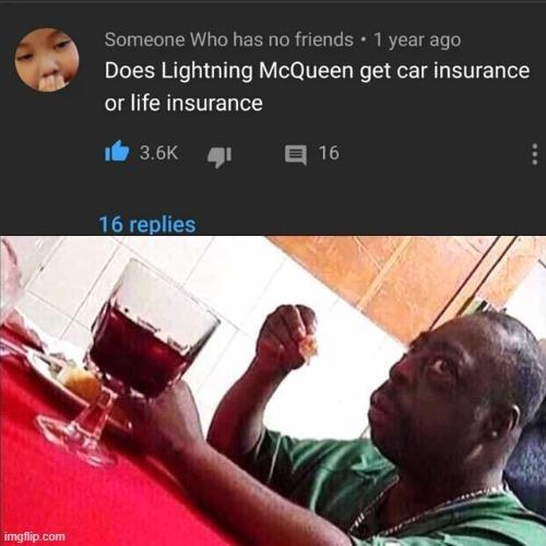 life or car insurance - meme