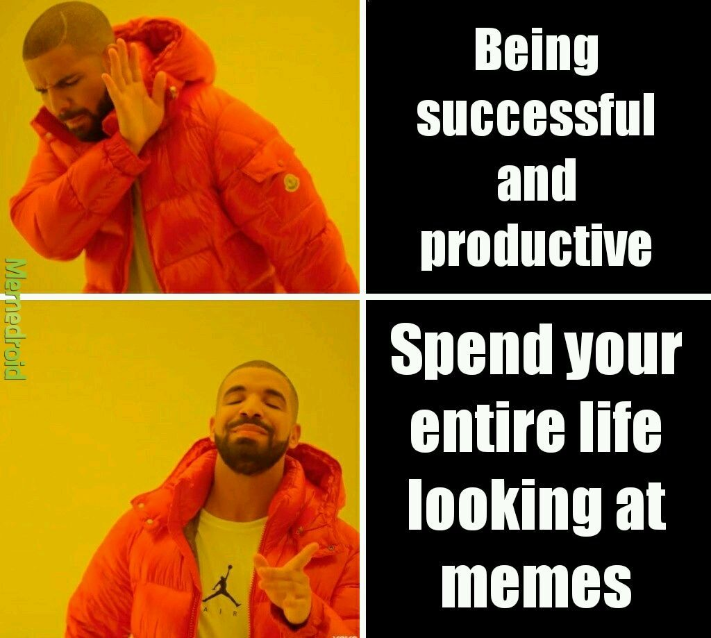 Our life - meme