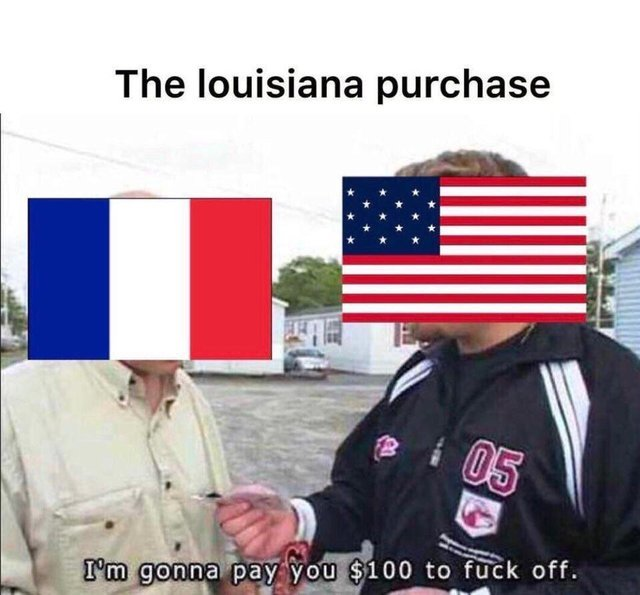 The Louisiana purchase - meme