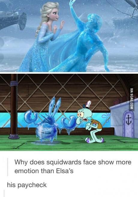 Why does Squidwards face show more emotion than Elsa's - meme