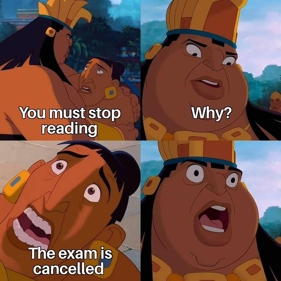 The Exam is Canceled? - meme
