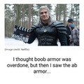 That's some muscular armor...
