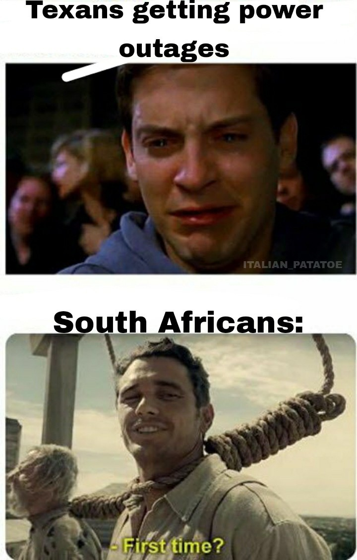 A shit, load shedding meme to the 5 South Africans on this app.