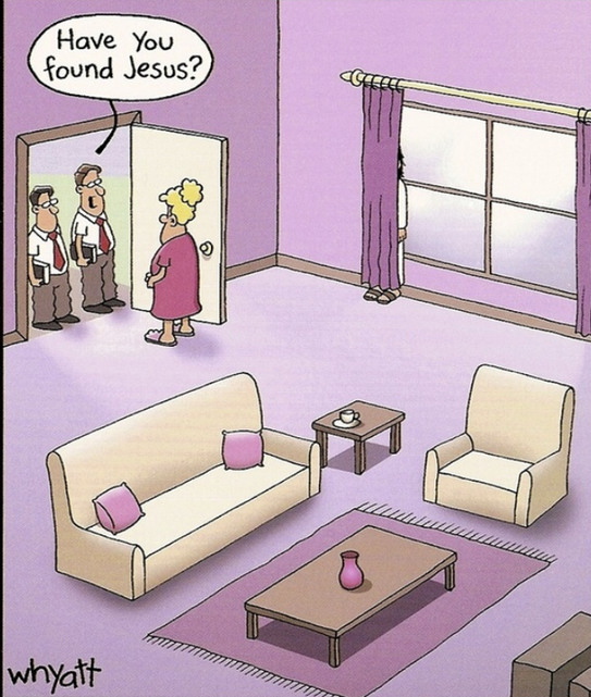 Have you found Jesus? (Not my art) - meme