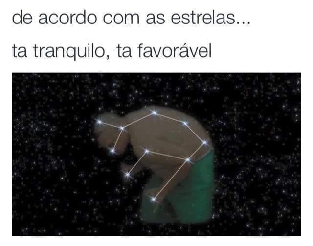 Constelação tranquilável - meme